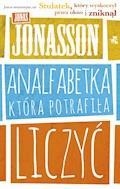 Analfabetka, która potrafiła liczyć - Jonas Jonasson - ebook