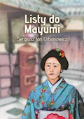 Listy doMayumi - Sergiusz Urbanowicz - ebook