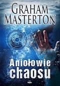 Aniołowie chaosu - Graham Masterton - ebook