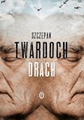 Drach - Szczepan Twardoch - ebook + audiobook