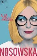 A ja żem jej powiedziała - Katarzyna Nosowska - ebook + audiobook