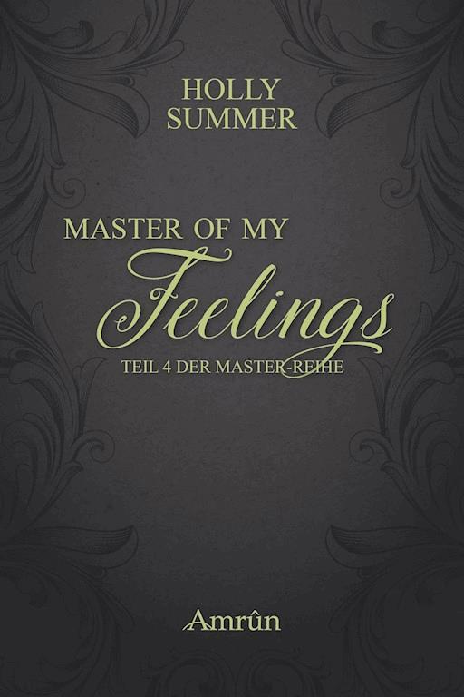 Master Of My Heart Master Reihe Band 1 Holly Summer