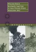 Rozwój taktyki w ciągu Wielkiej Wojny - William Balck - ebook