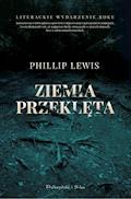 Ziemia przeklęta - Philip Lewis - ebook