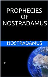 Prophecies of Nostradamus - Nostradamus - ebook - Legimi online
