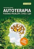 Autoterapia. Pokonaj problemy, stres i lęki - Magdalena Staniek - ebook