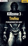 Killzone 3 - Trofea - poradnik do gry - Szymon Liebert - ebook