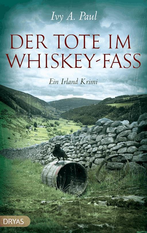 Der Tote Im Whiskey Fass Ivy A Paul Ebook Legimi Online