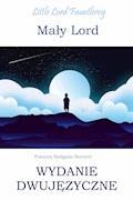 Mały lord. Wydanie dwujęzyczne - Frances Hodgson Burnett - ebook