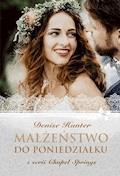 Małżeństwo do poniedziałku - Denise Hunter - ebook