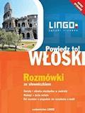 Włoski. Rozmówki. Powiedz to! - Tadeusz Wasiucionek - ebook + audiobook