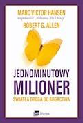 Jednominutowy milioner. Światła droga do bogactwa - Mark Victor Hansen, Robert Allen - ebook
