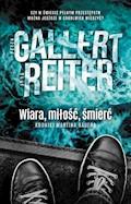 Wiara, miłość,śmierć. - Jorg Reiter, Peter Gallert - ebook