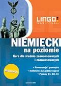 Niemiecki  na poziomie. Kurs dla średnio zaawansowanych i zaawansowanych - Tomasz Sielecki - audiobook