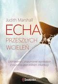 Echa przeszłych wcieleń - Judith Marshall - ebook