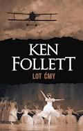 Lot ćmy - Ken Follett - ebook