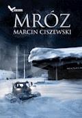 Mróz - Marcin Ciszewski - ebook