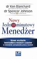 Nowy Jednominutowy Menedżer - Ken Blanchard Spencer Johnson - ebook + audiobook