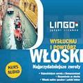 Włoski. Najprzydatniejsze zwroty. Wysłuchaj i powtórz - Tadeusz Wasiucionek, Tomasz Wasiucionek - audiobook