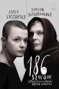 186 szwów. Z Czeczenii do Polski. Droga matki - Anna Kaszubska, Zargan Nasordinova - ebook