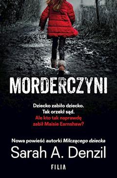 Morderczyni - Sarah A. Denzil - ebook