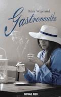 Gastronautka - Róża Wigeland - ebook