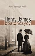 Bostończycy - Henry James - ebook