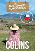Biuro Podróży Samotnych Serc Kierunek: Chile - Katy Colins - ebook