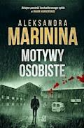 Motywy osobiste - Aleksandra Marinina - ebook + audiobook