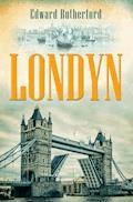 Londyn - Edward Rutherfurd - ebook