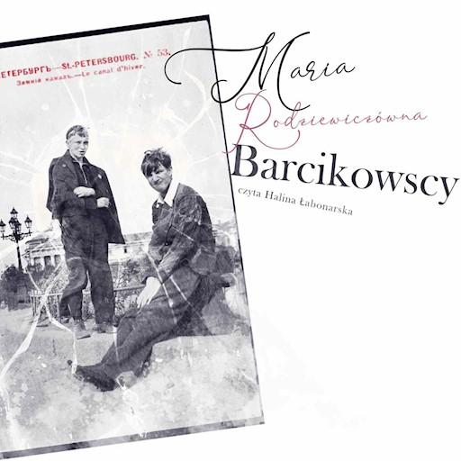 Barcikowscy Maria Rodziewiczówna Ebook Audiobook