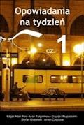 Opowiadania na tydzień, cz.1 - Różni autorzy - ebook