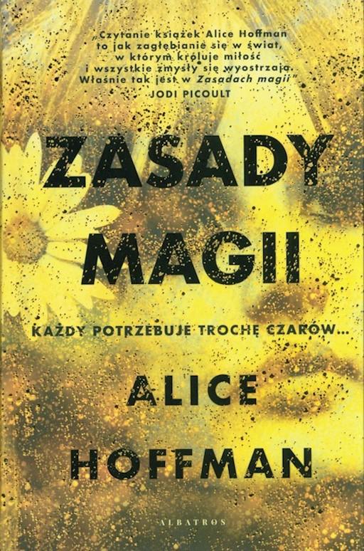 Zasady magii Alice Hoffman ebook + książka Legimi online