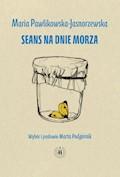 Seans na dnie morza - Maria Pawlikowska-Jasnorzewska - ebook