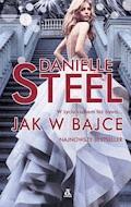 Jak w bajce - Danielle Steel - ebook