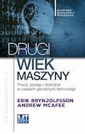 Drugi wiek maszyny - Erik Brynjolfsson Andrew McAfee - ebook