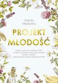 Projekt młodość - Urszula Mijakoska - ebook