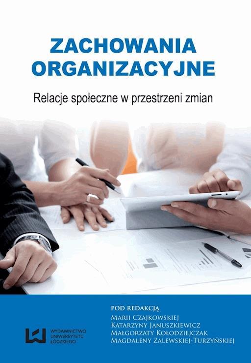 0552835f115583 Elastyczność zachowań organizacyjnych pracowników. Koncepcja i metodyka  badań - Katarzyna Januszkiewicz - ebook - Legimi online