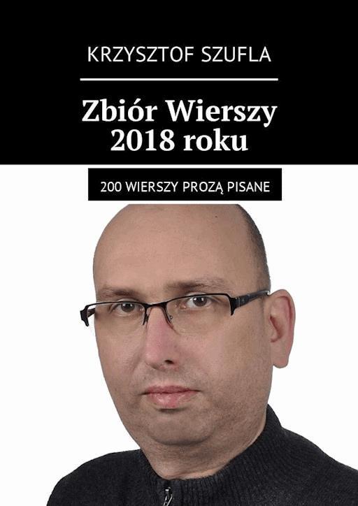 Zbiór Wierszy 2018 Roku Krzysztof Szufla Ebook Legimi
