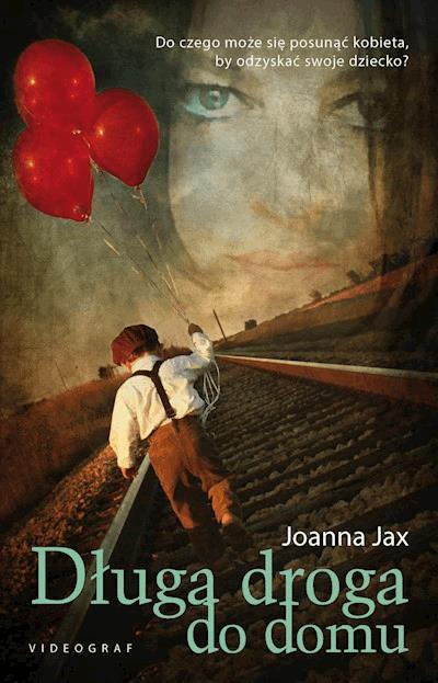 ee27f199a1e345 Długa droga do domu - Joanna Jax - ebook + audiobook - Legimi online