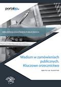Wadium w zamówieniach publicznych. Kluczowe orzecznictwo - Agata Hryc-Ląd, Krzysztof Hodt - ebook