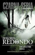 Świadectwo kości - Dolores Redondo - ebook