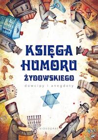 okładka - Księga humoru żydowskiego. Dowcipy i anegdoty