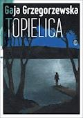 Topielica - Gaja Grzegorzewska - ebook