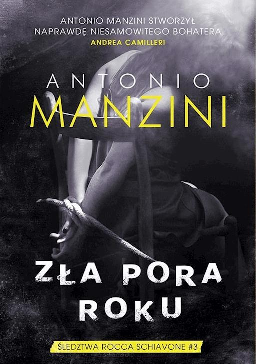 Zła Pora Roku Antonio Manzini Ebook Legimi Online