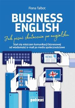 Business English Jak Pisać Skutecznie Po Angielsku Fiona Talbot