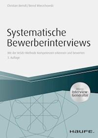 Systematische Bewerberinterviews Inkl Arbeitshilfen