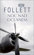 Noc nad oceanem - Ken Follett - ebook