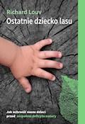 Ostatnie dziecko lasu - Richard Louv - ebook