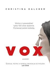0073308a Vox - Christina Dalcher - ebook - Legimi online